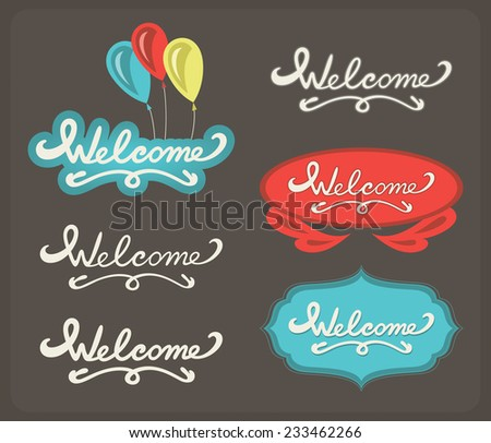 Words welcome. Vector lettering design template - stock vector