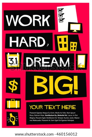 Work Hard Dream BIG! (Flat Style Vector Illustration Motivational Office Quote Poster Design)