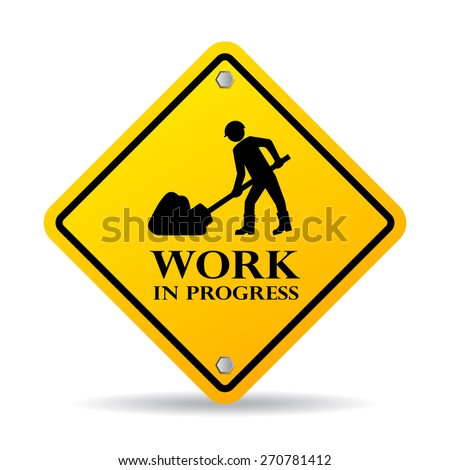 Work in progress sign - stock vector