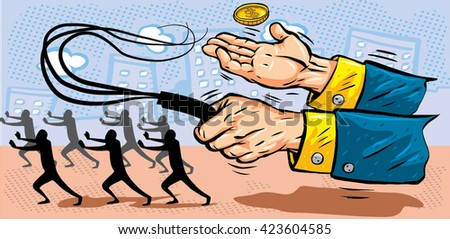 Worker get robbery, slave labor. Vector illustration, hand with whip. Debt. Pay check or salary.