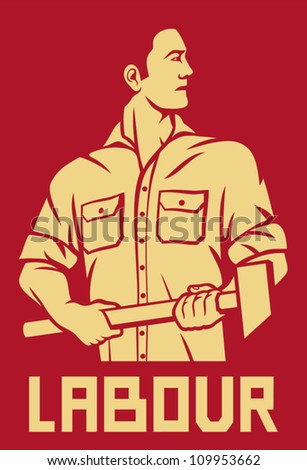 worker holding a hammer (poster for labor day, male worker with hammer, workers design) - stock vector