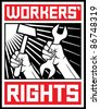 worker`s rights poster (workers rights design) - stock vector