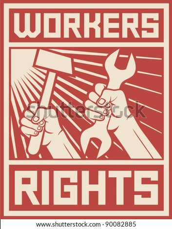 workers rights poster (workers rights design) - stock vector