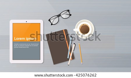 Workplace Desk Computer Tablet Cell Smart Phone Coffee Top Angle View Copy Space Flat Vector Illustration - stock vector