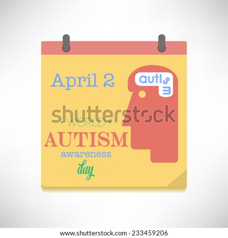 World Autism Awareness Day flat design vector illustration on calendar page. - stock vector