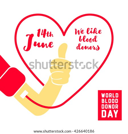 World blood donor day vector illustration. We like blood donors. 14th June. Medical Design Element - stock vector