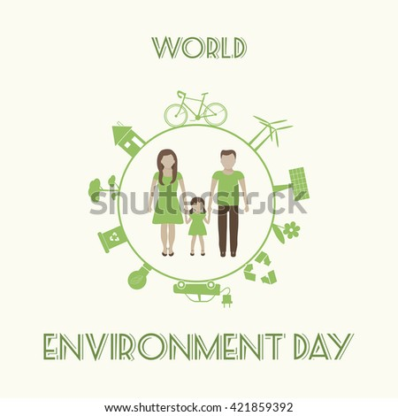 World environment day card, poster. Save the earth. Eco concept with family. Vector illustration. Go green icon - stock vector