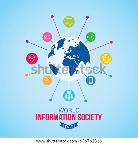 world information society day essay The effects of technology in society and education the effects of technology in society and education and political world ever since the information.