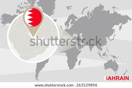 World map with magnified Bahrain. Bahrain flag and map. - stock vector