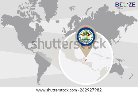 World map with magnified Belize. Belize flag and map. - stock vector