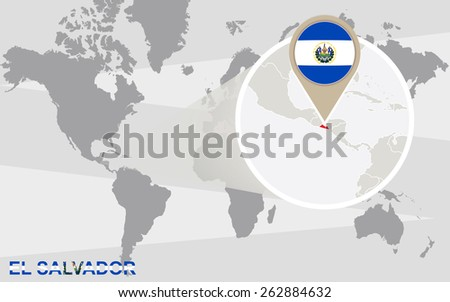 World map with magnified El Salvador. El Salvador flag and map. - stock vector