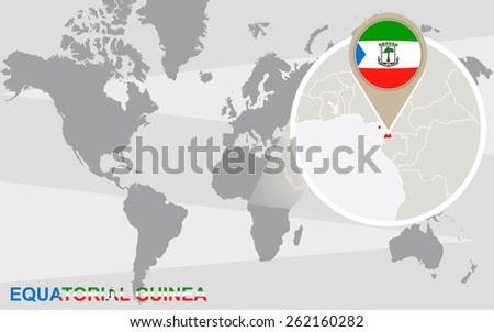 World map with magnified Equatorial Guinea. Equatorial Guinea flag and map. - stock vector