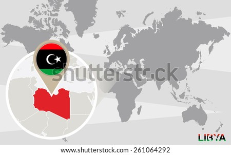 World map with magnified Libya. Libya flag and map. - stock vector