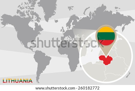 World map with magnified Lithuania. Lithuania flag and map. - stock vector