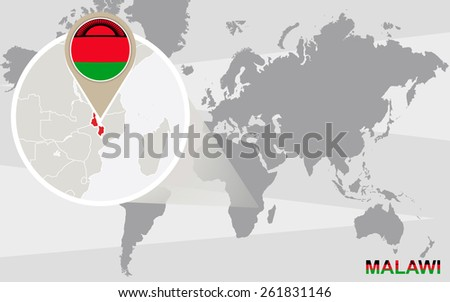 World map with magnified Malawi. Malawi flag and map. - stock vector