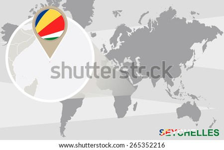 World map with magnified Seychelles. Seychelles flag and map. - stock vector