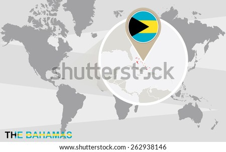 World map with magnified The Bahamas. The Bahamas flag and map. - stock vector