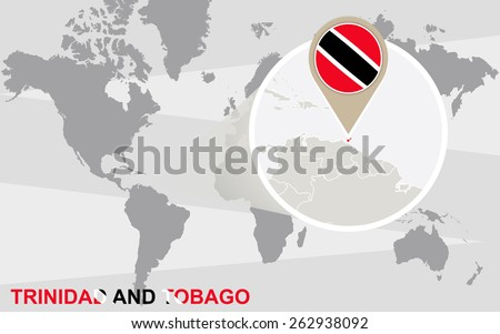 World map with magnified Trinidad and Tobago. Trinidad and Tobago flag and map. - stock vector