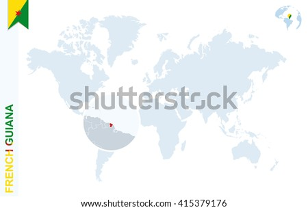 World Map Magnifying On French Guiana Stock Illustration - Map of french guiana world