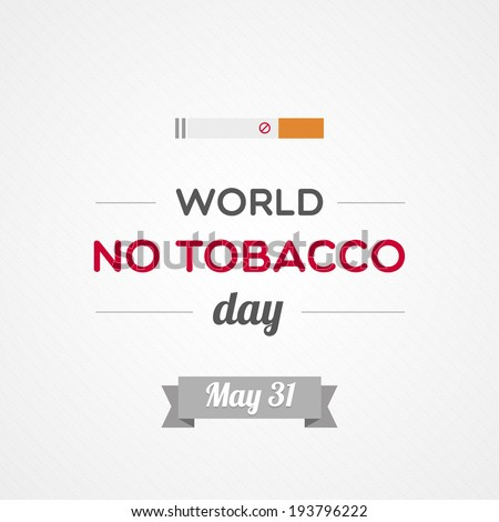World No Tobacco Day - stock vector