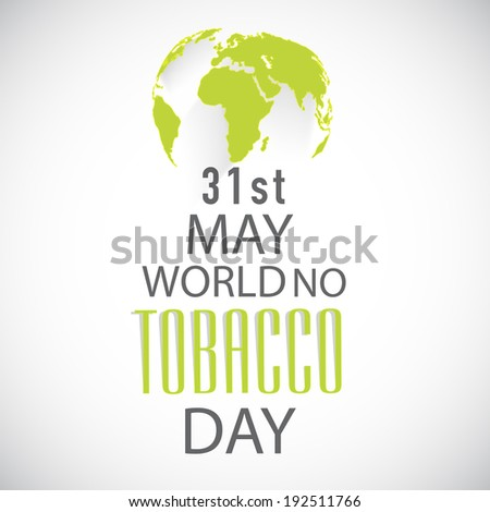 World No Tobacco Day poster, banner or flyer design with stylish text and mother earth globe on grey background. - stock vector