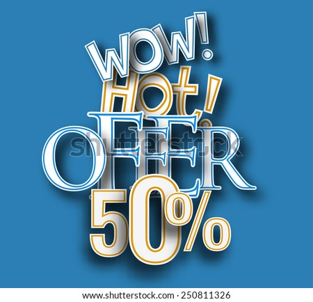 Wow hot offer text made of 3d vector design element.  - stock vector