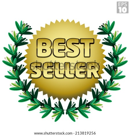 Wreath with gold Best Seller burst, badge, award or accolade. - stock vector