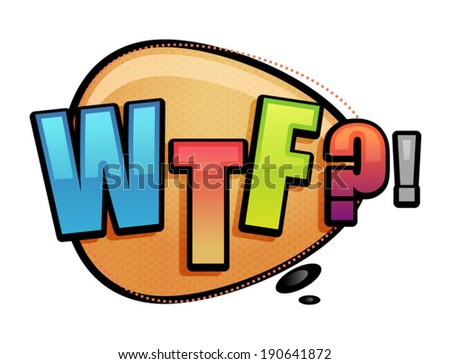 WTF text with stylized comic balloon vector illustration - stock vector