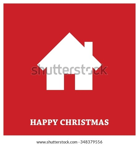 Xmas Home Icon Christmas decorative template Design, Christmas New Year Flat card illustration - stock vector