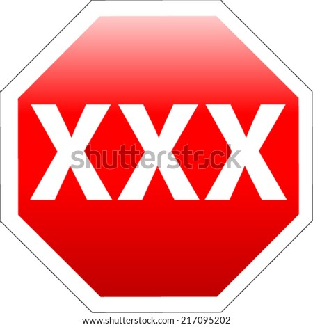 XXX Vector Stop sign - stock vector