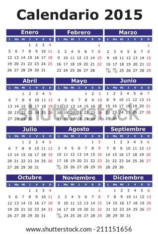 year 2015 vector calendar in Spanish. Easy for edit and apply. Calendario a�±o 2015 - stock vector