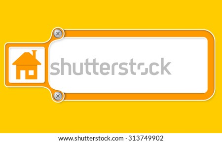 Yellow box with white frame for your text and home symbol - stock vector