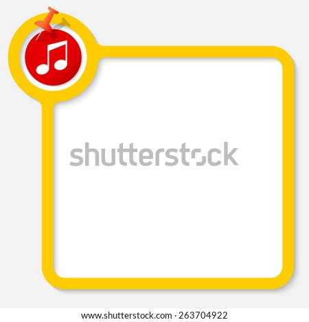 Yellow frame for your text and music symbol - stock vector