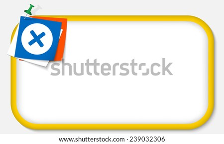 yellow frame with pushpin and multiplication symbol - stock vector