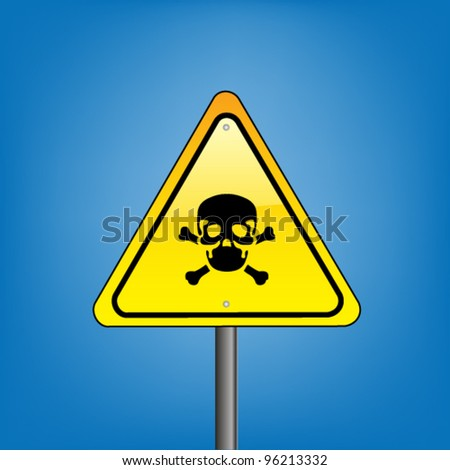 Yellow hazard warning sign on a white background - poison skull warning, vector version - stock vector