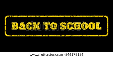 Yellow rubber seal stamp with Back To School text. Vector caption inside rounded rectangular shape. Grunge design and scratched texture for watermark labels. Horisontal sign on a blue background.