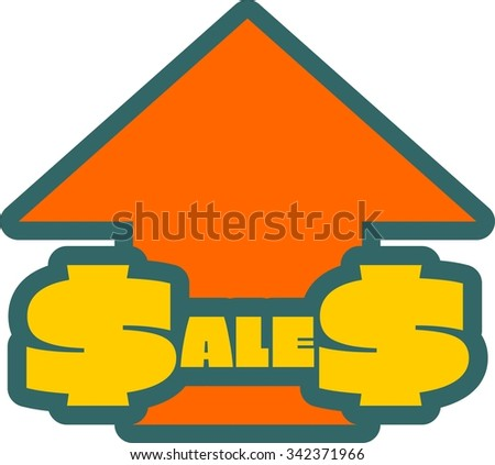 Yellow sales text on dollar sign. Sales progress sticker. Relative for retail business. Orange arrow rise up
