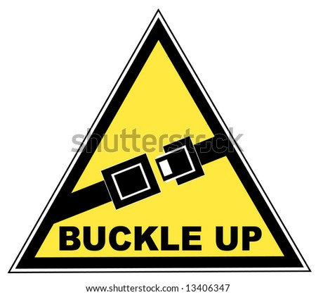 yellow seatbelt sign with words buckle up - vector - stock vector