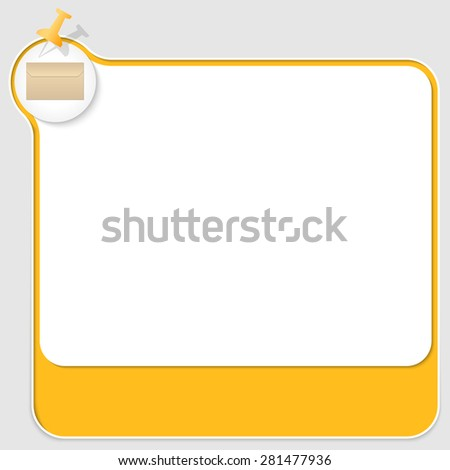 yellow text box with pushpin and envelope - stock vector