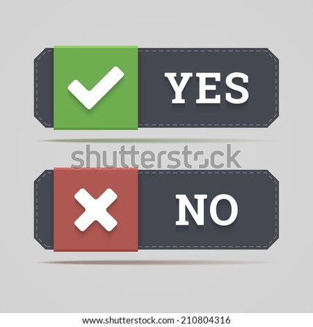 Yes and no button with check and cross icons in flat style. Vector illustration. - stock vector