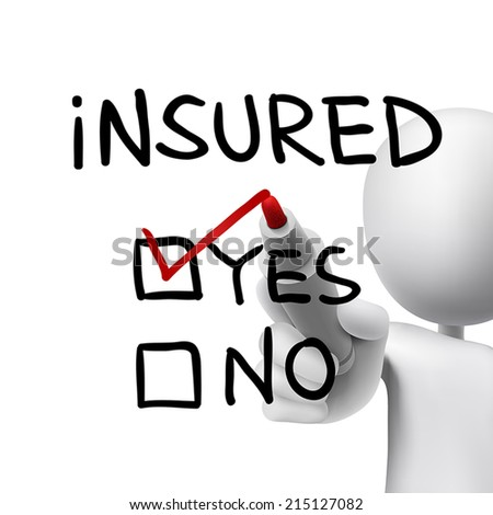 yes insured words written by 3d man over white  - stock vector