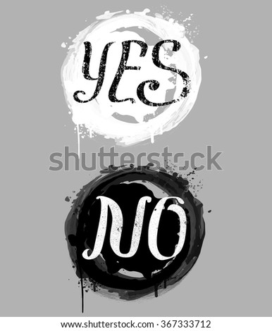Yes, No composition with splashes - typography card, poster template in black and white colors. Vector vintage letterpress grunge effect - stock vector