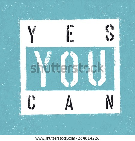Yes you can poster. With textured background - stock vector