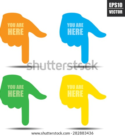 You are here sign with colorful hand isolated white background - Vector. - stock vector