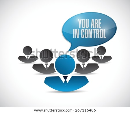 you are in control people sign concept illustration design graphic - stock vector