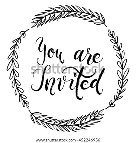 You are invited to the party. Invitation card. Vector isolated hand drawn hand lettering. Printable cute wedding card template. Modern brush pen calligraphy. Floral botanical wreath, berries, flowers. - stock vector