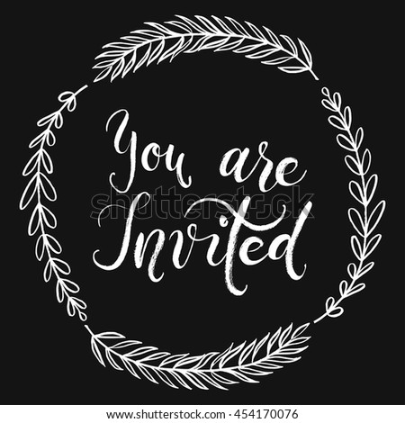 You are invited to the party. Invitation card. Vector isolated hand drawn hand lettering with abstract background. Printable wedding template. Cute elegant Modern brush pen calligraphy.Ready-to print. - stock vector