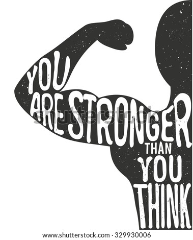 You are stronger than you think. Lettering vintage typographic poster. Motivational and inspirational vector illustration, man silhouette and quote. fitness club and bodybuilding advertising template. - stock vector