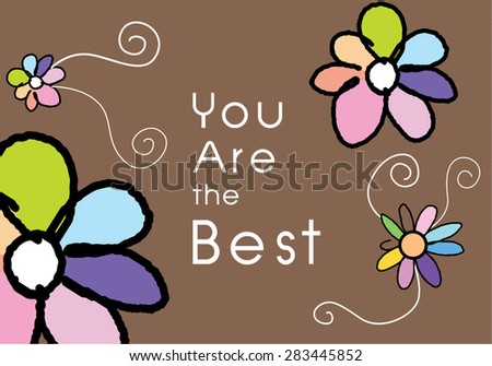 You Are the Best, invitations and greeting cards - stock vector