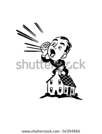 You Reach More People - Man Yelling From Roof - stock vector